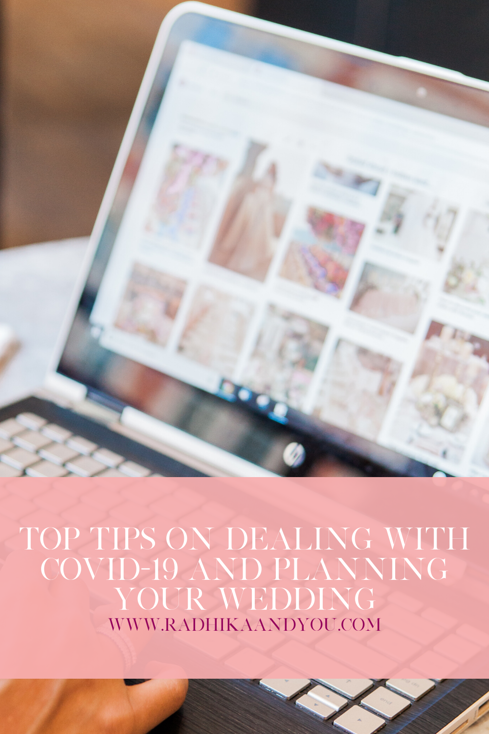 radhikaandyou-tips-on-dealing-with-covid-19-and-planning-your-wedding