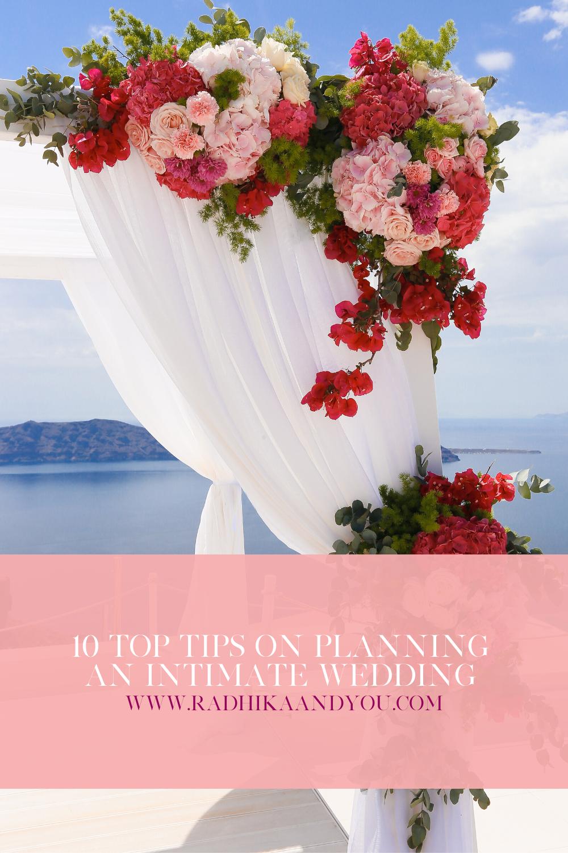 Radhikaandyou - 10 top tips on planning an intimate wedding